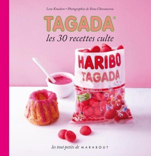 Tagada: Les 30 Recettes Culte