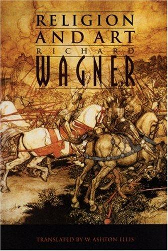 Religion and Art, Richard Wagner