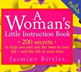 img - for A Woman's Little Instruction Book: A Parody (Little Instruction Books) book / textbook / text book