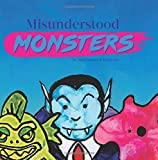 Misunderstood Monsters