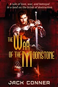 (FREE on 11/29) War Of The Moonstone: Part One by Jack Conner - http://eBooksHabit.com
