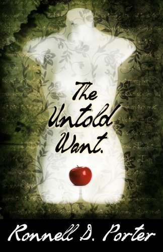 The Untold Want: A Novel (Ronnell D Porter compare prices)