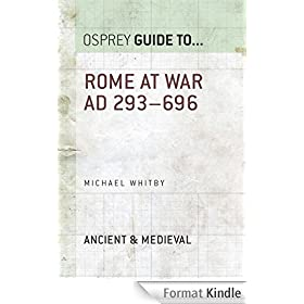 Rome at War AD 293-696 (Guide To...) (English Edition)