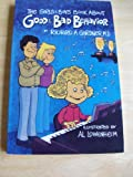 The Girls & Boys Book About Good & Bad Behavior