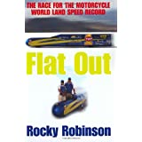 Flat Out: The Race for the Motorcycle World Land Speed Record