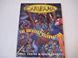 img - for Caribana: The greatest celebration book / textbook / text book
