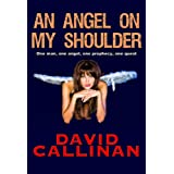 An Angel On My Shoulderby David Callinan
