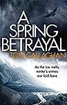 A Spring Betrayal (An Inspector Akyl...
