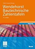 img - for Wendehorst Bautechnische Zahlentafeln (German Edition) book / textbook / text book