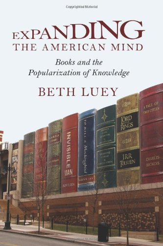 Expanding the American Mind: Books and the Popularization of Knowledge