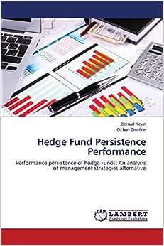 Hedge Fund Persistence Performance: Performance Persistence Of Hedge Funds: An Analysis Of Management Strategies Alternative