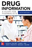 Drug Information A Guide for Pharmacists 5/E (Malone, Drug Information)