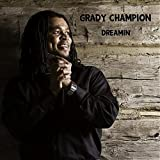echange, troc Grady Champion - Dreamin