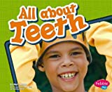 img - for All about Teeth (Healthy Teeth) book / textbook / text book