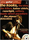 Play Guitar With... The Kooks, The View, The Killers, Kaiser Chiefs, R