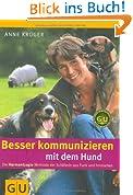 Besser kommunizieren mit dem Hund (GU Tier - Spezial)