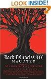 Dark Delicacies III: Haunted