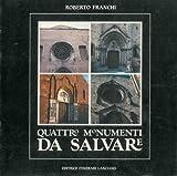 img - for Quattro monumenti da salvare. book / textbook / text book