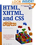 HTML, XHTML, and CSS For The Absolute...