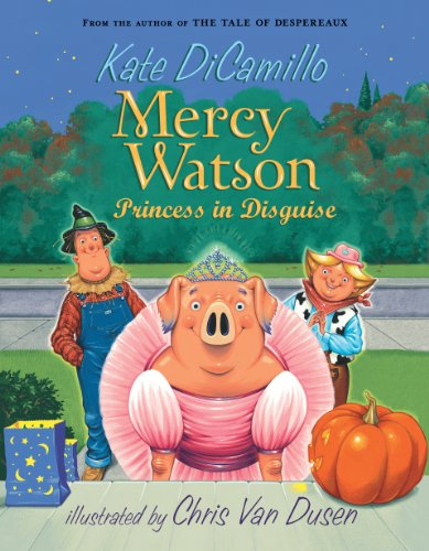 Download Mercy Watson: Princess in Disguise