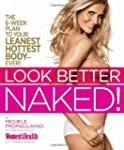 Look Better Naked: The 6-week plan to...