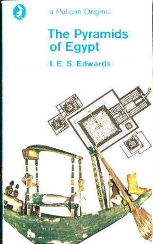 The Pyramids of Egypt (Pelican), Edwards,I.E.S.