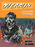 img - for Overrun: A Zombie Short Story Anthology book / textbook / text book