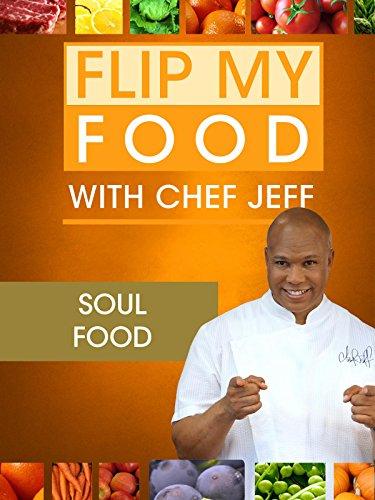 Chef Jeff Recipes Flip My Food