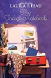 The Indigo Notebook (Indigo Notebook (Hardback))