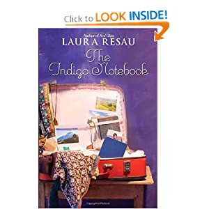 The Indigo Notebook Laura Resau