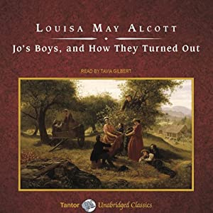 Jo's Boys, and How They Turned Out | [Louisa May Alcott]