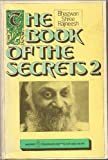 The Book of the Secrets Two (Book of the Secrets)