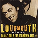 Bob Geldof Loudmouth - The Best Of Bob Geldof & The Boomtown Rats