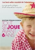 a vendre Tout se joue avant 6 ans - Dodson 