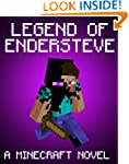 Legend of EnderSteve: A Minecraft Nov...