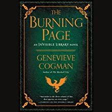 The Burning Page: The Invisible Library, Book 3 Audiobook by Genevieve Cogman Narrated by Susan Duerden