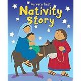 My Very First Nativity Storyby Lois Rock