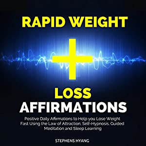 Rapid Weight Loss Affirmations Audiobook