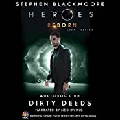 Dirty Deeds (Heroes Reborn 3) | Stephen Blackmoore