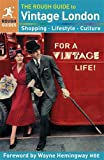 The Rough Guide to Vintage London (1409325369) by Rough Guides