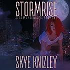 Stormrise: Storm Chronicles, Book 1 Hörbuch von Skye Knizley Gesprochen von: Suzanne T. Fortin