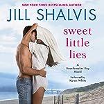 Sweet Little Lies: A Heartbreaker Bay Novel | Jill Shalvis