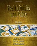 img - for Health Politics and Policy book / textbook / text book