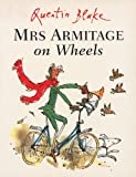 Mrs.Armitage on Wheels (0099400529) by Quentin Blake
