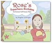 Rose's Superhero Birthday: An Immune Cell Treasure Hunt