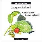 Contes à rire, contes à pleurer | Jacques Salomé