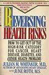 Reversing Health Risks: How to Get Ou...