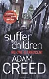 Adam Creed Suffer the Children