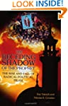 The Receding Shadow of the Prophet: T...