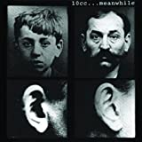 Meanwhile by 10cc [Music CD]